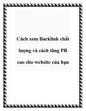 Cách xem Backlink chất lượng và cách tăng PR cao cho website của bạn
