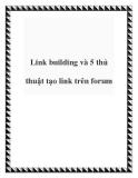 Link building và 5 thủ thuật tạo link trên forum