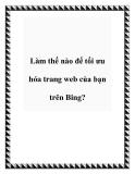 Làm thế nào để tối ưu hóa trang web của bạn trên Bing?