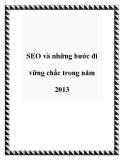SEO và những bước đi vững chắc trong năm 2013