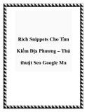 Rich Snippets Cho Tìm Kiếm Địa Phương – Thủ thuật Seo Google Ma