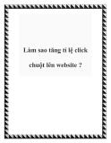 Làm sao tăng tỉ lệ click chuột lên website ?