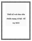 Thiết kế web theo tiêu chuẩn mạng xã hội - hỗ trợ SEO