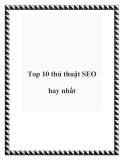 Top 10 thủ thuật SEO hay nhất