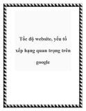 Tốc độ website, yếu tố xếp hạng quan trọng trên google