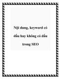 Nội dung, keyword có dấu hay không có dấu trong SEO