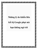 Những lý do khiến liên kết bị Google phạt mà bạn không ngờ tới