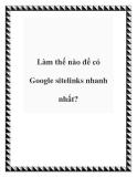 Làm thế nào để có Google sitelinks nhanh nhất?
