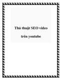 Thủ thuật SEO video trên youtube