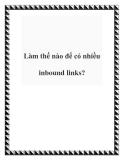 Làm thế nào để có nhiều inbound links?