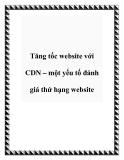 Tăng tốc website với CDN – một yếu tố đánh giá thứ hạng website