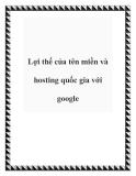 Lợi thế của tên miền và hosting quốc gia với google