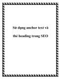 Sử dụng anchor text và thẻ heading trong SEO