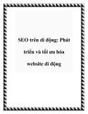SEO trên di động: Phát triển và tối ưu hóa website di động