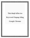 Thủ thuật kiểm tra Keyword Onpage bằng Google Chrome