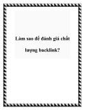 Làm sao để đánh giá chất lượng backlink?