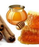 Mật ong và quế trị được nhiều bệnh