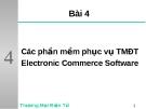 Các phần mềm phục vụ thương mại điện tử