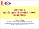 Chương 9. Quyết định về truyền thông marketing - Nguyễn Tiến Dũng