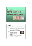 Tiền tệ ngân hàng và chính sách tiền tệ (monetary policy)