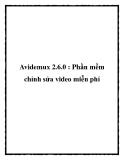 Avidemux 2.6.0 : Phần mềm chỉnh sửa video miễn phí