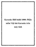 Karaoke Hifi bulid 1000: Phần mềm Việt hát Karaoke trên máy tính