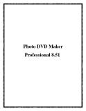 Photo DVD Maker Professional 8.51