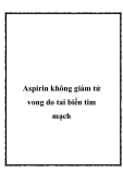 Aspirin không giảm tử vong do tai biến tim mạch