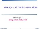 Chương 2: Ghép kênh PCM,PDH