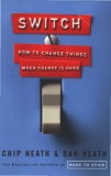 Switch: How to Change Things When Change Is Hard (2010)
