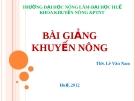 Bài giảng khuyến nông - Lê Văn Nam