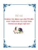 """Đề tài: """"Những tác động của vốn FDI đến phát triển kinh tế ở Việt Nam trong giai đoạn hiện nay"""""""