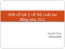 Một số lưu ý về Bộ Luật lao động 2012 - Nguyễn Dũng