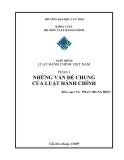 Giáo trình Luật hành chính Việt Nam Phần 1 - TS. Phan Trung Hiển