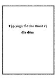 Tập yoga tốt cho thoát vị đĩa đệm