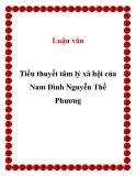 """Luận văn """" Tiểu thuyết tâm lý xã hội của Nam Đình Nguyễn Thế Phương """""""