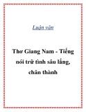 """Luận văn """" Thơ Giang Nam - Tiếng nói trữ tình sâu lắng, chân thành """""""