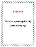 """Luận văn """" Vần và nhịp trong thơ Việt Nam đương đại """""""