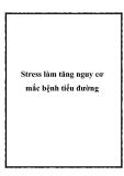 Stress làm tăng nguy cơ mắc bệnh tiểu đường