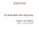 Kỹ thuật phần mềm ứng dụng - Chương 9: Ngôn ngữ SQL - Phần 1: Câu truy vấn đơn