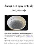 Ăn hạt é có nguy cơ bị sẩy thai, tắc ruột