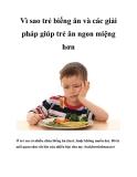 Vì sao trẻ biếng ăn và các giải pháp giúp trẻ ăn ngon miệng hơn
