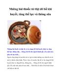 Những bài thuốc từ thịt dê bổ khí huyết, tăng thể lực và thông sữa