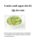 6 món canh ngon cho bé tập ăn cơm