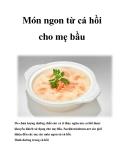 Món ngon từ cá hồi cho mẹ bầu