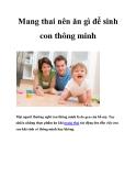 Mang thai nên ăn gì để sinh con thông minh