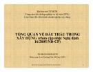 TỔNG QUAN VỀ ĐẤU THẦU TRONG  XÂY DỰNG (chưa cập nhật Nghị định  16/2005/NĐ-CP)