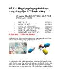ĐỀ TÀI: Ứng dụng công nghệ sinh học trong xét nghiệm ADN huyết thống