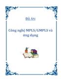 Đồ án Công nghệ MPLS/GMPLS và ứng dụng