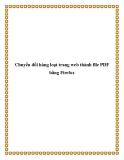 Chuyển đổi hàng loạt trang web thành file PDF bằng Firefox.